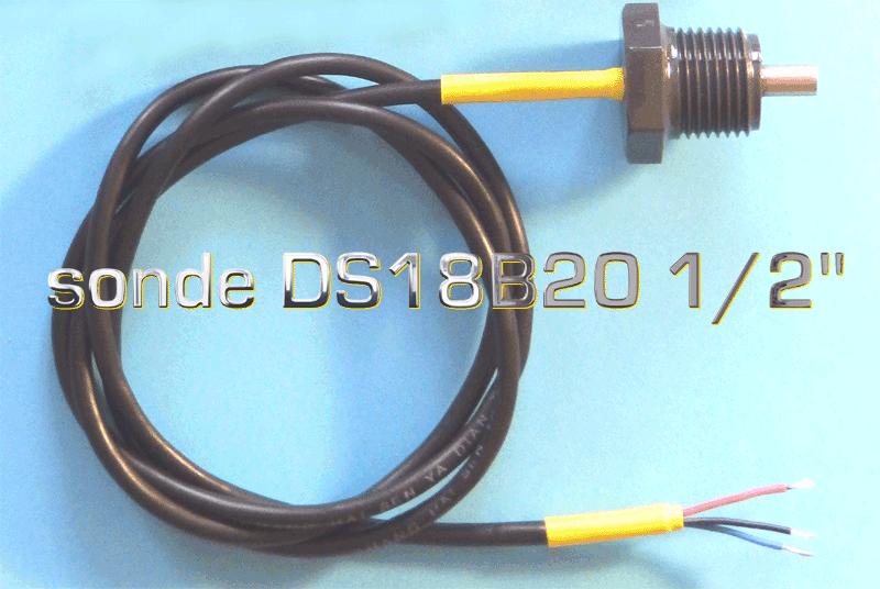 SONDE DS18B20 1/2 pouce